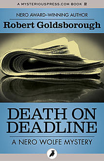 Death on Deadline, Robert Goldsborough