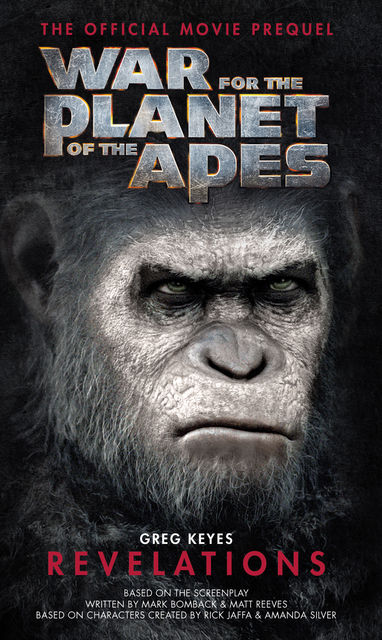 War for the Planet of the Apes: Revelations, Gregory Keyes