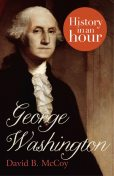 George Washington: History in an Hour, David McCoy