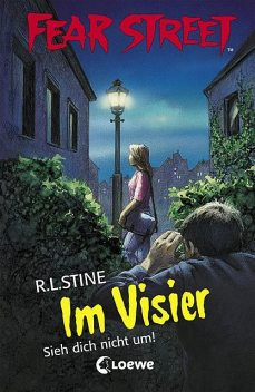 Fear Street 27 – Im Visier, R.L.Stine