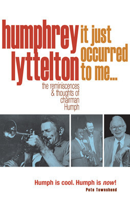 It Just Occurred to Me?, Humphrey Lyttelton