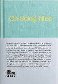 On Being Nice, The School of Life