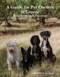 A Guide for Pet Owners in Greece - Residents and Tourists, Guillaume de Lavigne