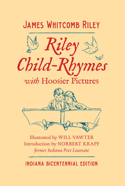 Riley Child-Rhymes with Hoosier Pictures, James Whitcomb Riley