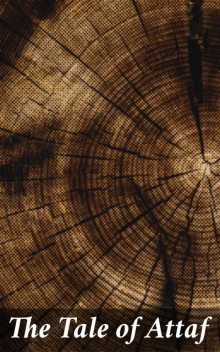 The Tale of Attaf,