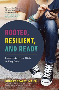 Rooted, Resilient, and Ready, Lindsay Sealey
