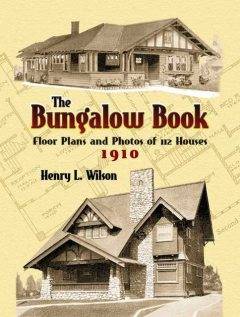 The Bungalow Book, Henry L.Wilson