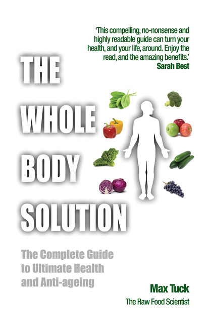 The Whole Body Solution, Max Tuck