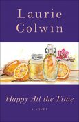 Happy All the Time, Laurie Colwin