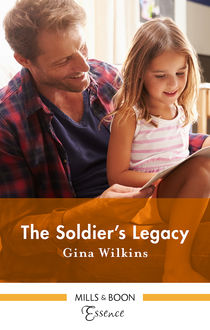 The Soldier's Legacy, Gina Wilkins