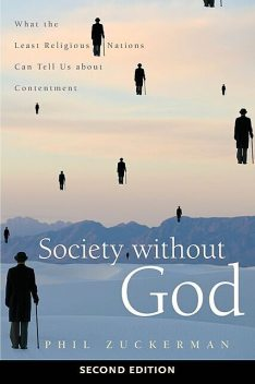 Society without God, Second Edition, Phil Zuckerman