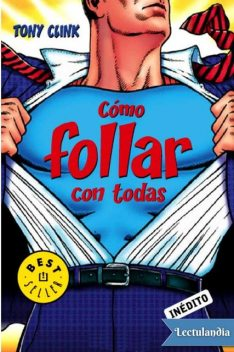 Cómo follar con todas, Tony Clink