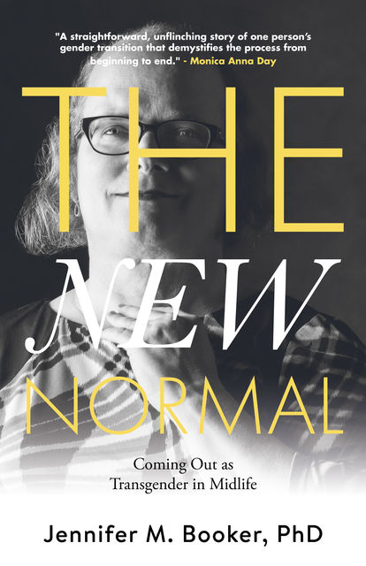 The New Normal, Jennifer M. Booker