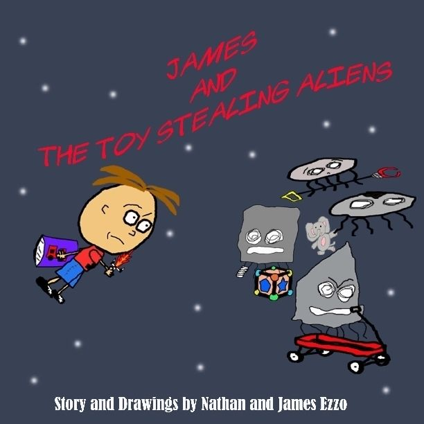 James and the Toy Stealing Aliens, James Ezzo, Nathan Ezzo