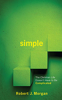 SIMPLE, Robert J Morgan