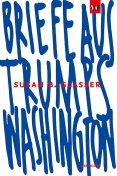 Briefe aus Trumps Washington, Susan B. Glasser