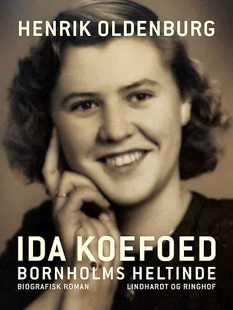 Ida Koefoed – Bornholms heltinde, Henrik Oldenburg