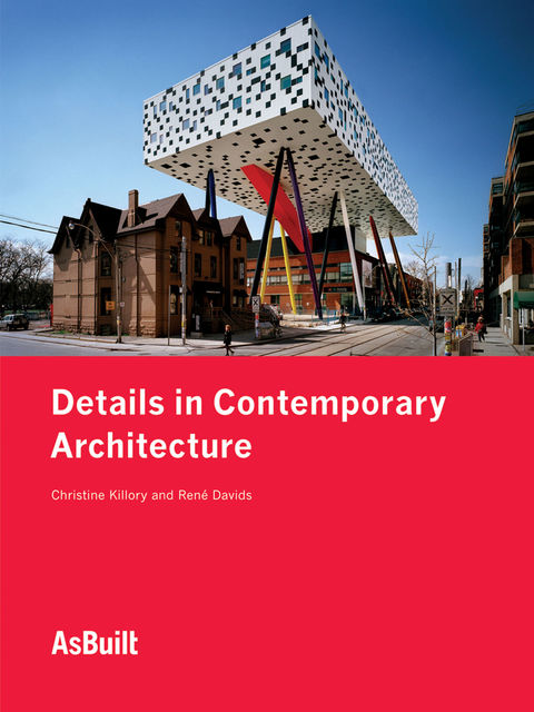 Details in Contemporary Architecture, Christine Killory, Rene? Davids