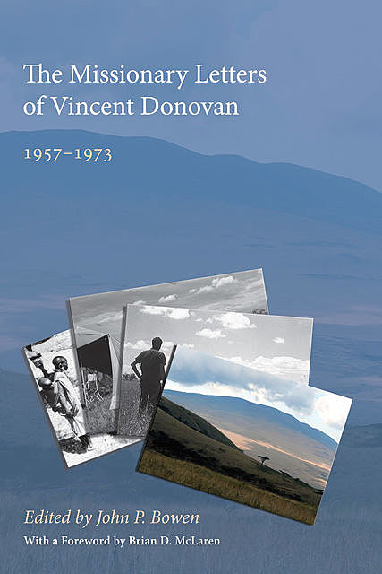 The Missionary Letters of Vincent Donovan, Brian McLaren