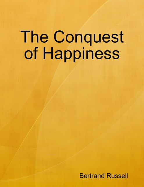 The Conquest of Happiness, Bertrand Russell