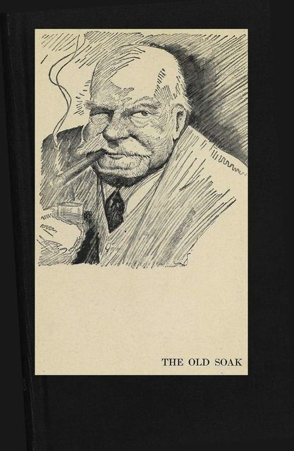 The Old Soak, and Hail And Farewell, Don Marquis