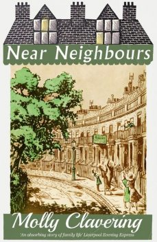 Near Neighbours, Molly Clavering