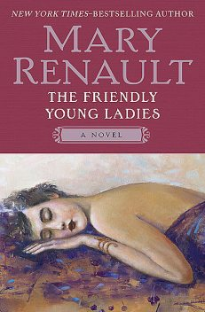 The Friendly Young Ladies, Mary Renault