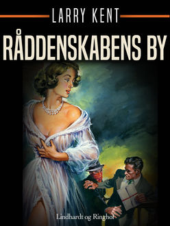 Råddenskabens by, Larry Kent