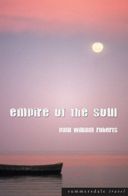 Empire of the Soul, Paul Roberts