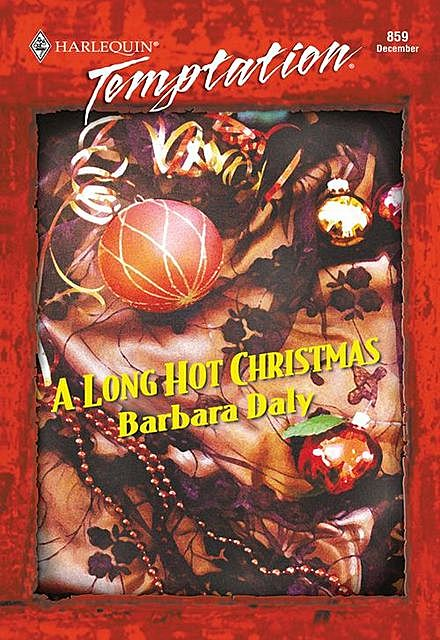 A Long Hot Christmas, Barbara Daly