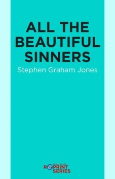 All the Beautiful Sinners, Stephen Jones