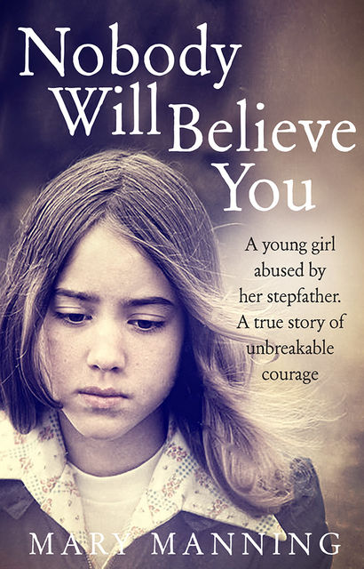 Nobody Will Believe You, Nicola Pierce, Mary Manning