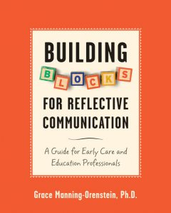 Building Blocks for Reflective Communication, Grace Manning-Orenstein