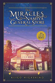 The Miracles of the Namiya General Store, Keigo Higashino