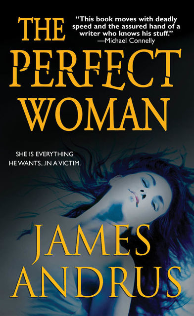 The Perfect Woman, James Andrus