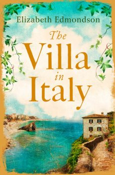 The Villa in Italy, Elizabeth Edmondson