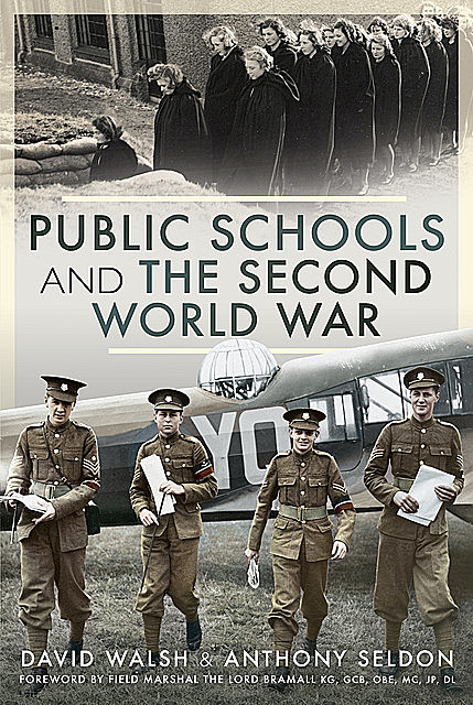 Public Schools and the Second World War, Anthony Seldon, David Walsh