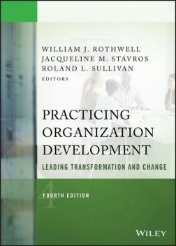 Practicing Organization Development, William J.Rothwell