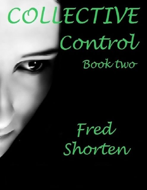 Collective Control – Book Two, Fred Shorten