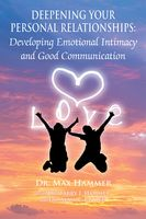 Deepening Your Personal Relationships, Alan Hammer, Barry, Butler, Hammer, Jan Nowee, Max