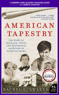A Teacher's Guide to American Tapestry, Rachel L. Swarns, Amy Jurskis