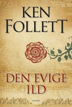 Den evige ild, Ken Follett