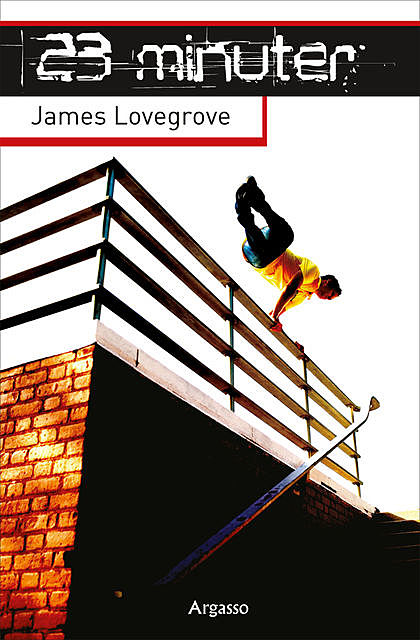 23 minuter, James Lovegrove