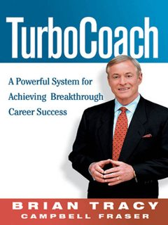 TurboCoach, Brian Tracy, Campbell FRASER