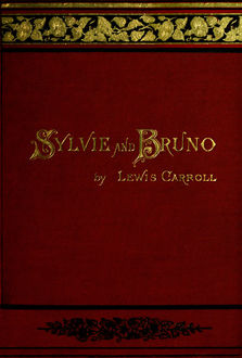 Sylvie And Bruno, Lewis Carroll