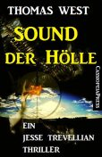Sound der Hölle: Ein Jesse Trevellian Thriller, Thomas West