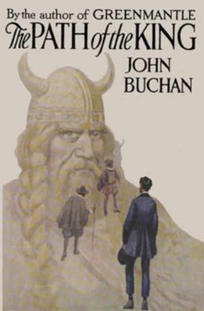 The Path of the King, John Buchan
