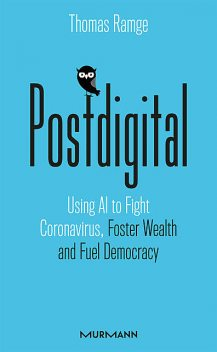 Postdigital, Thomas Ramge