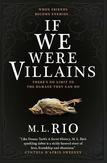 If We Were Villains: A Novel, M.L. Rio