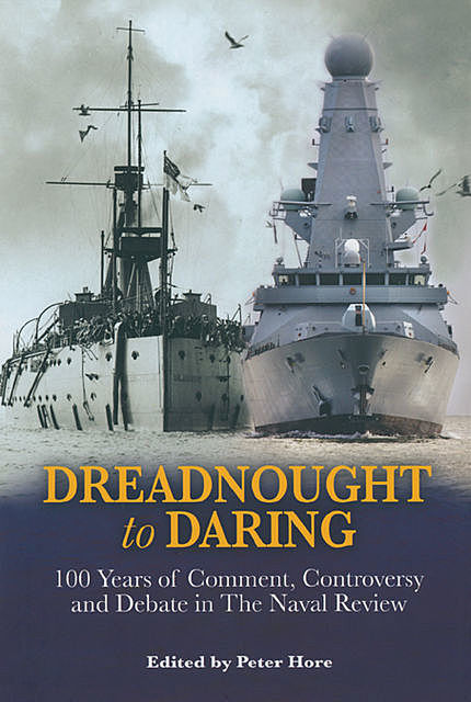 Dreadnought to Daring, Peter Hore